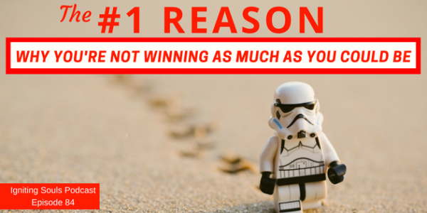 Episode 84 - The #1 reason why you're not winning as much as