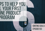 6 tips to help you sell your first online product or program