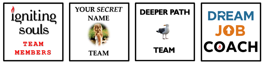Your Secret Name, Deeper Path, Dream Job - become a coach