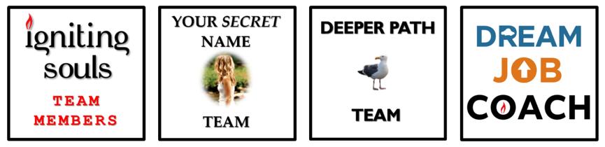 Your Secret Name, Deeper Path, Dream Job