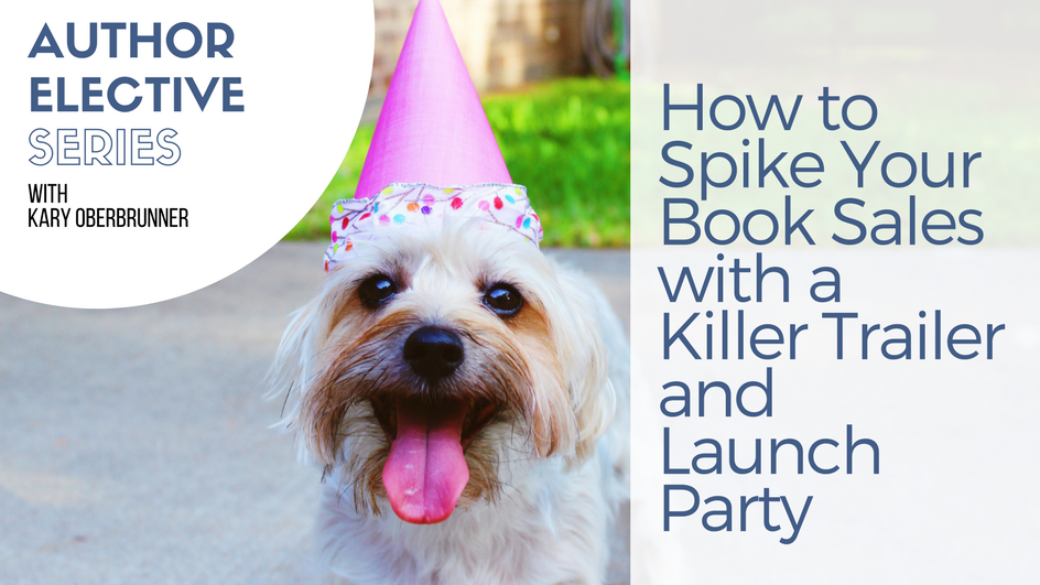 How to spike your sales with a book launch party and a book trailer